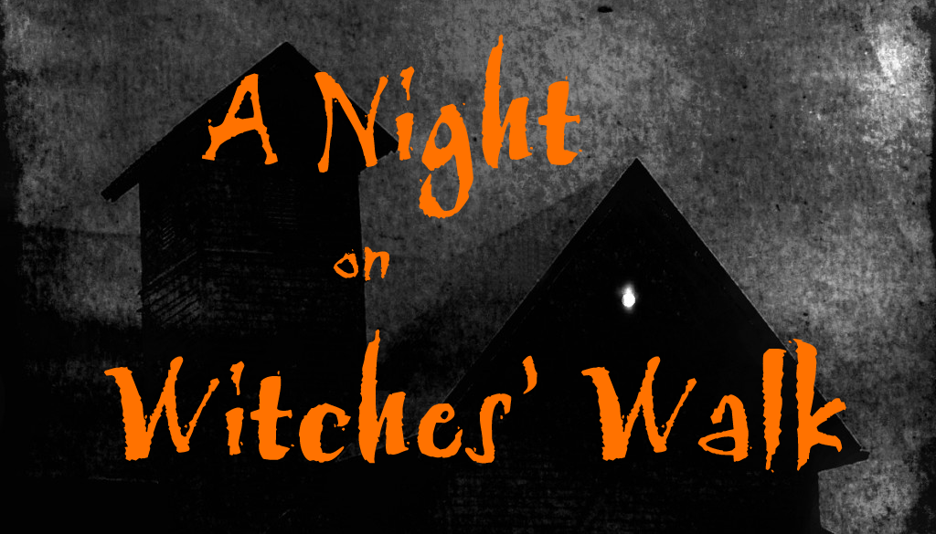 Night on Witches Walk