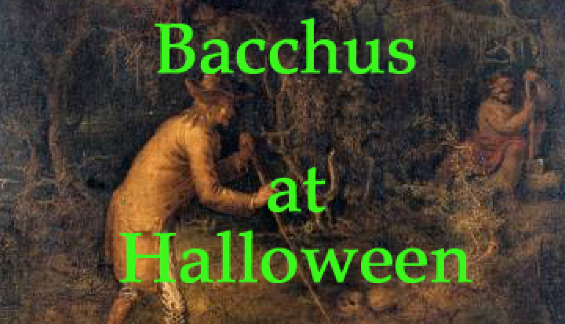 Bacchus at Halloween
