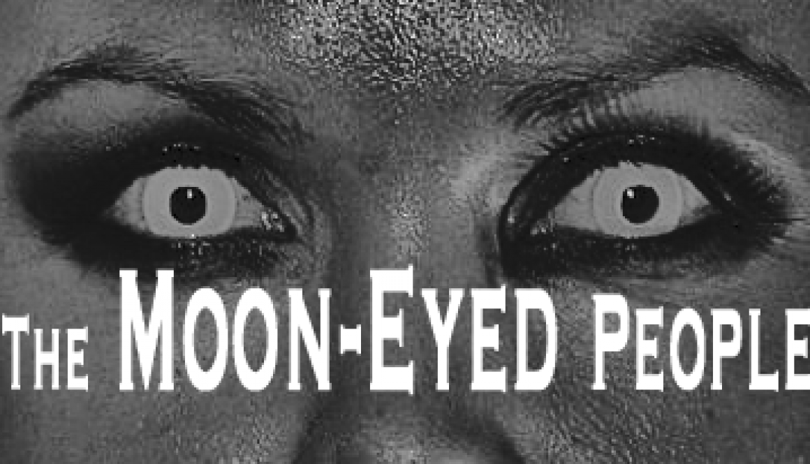 Moon Eyed People